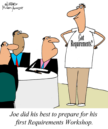 Humor - Cartoon: How to prepare for your first Requirements Workshop