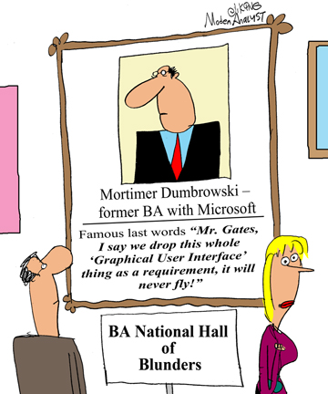 Business Analyst National Hall of Blunders
