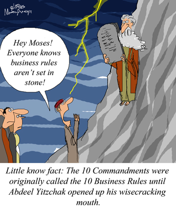 Business Rules are Not Set in Stone...