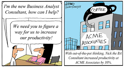 Humor - Cartoon: Business Analyst Increases Productivity