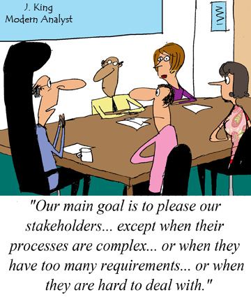 Business Analyst's Goal: To Please the Stakeholders...