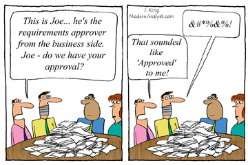 Humor - Cartoon: How to get Approval for your Business Requirements...