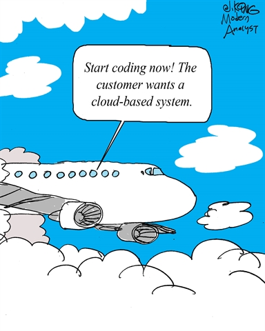Customer wants Cloud-Based System