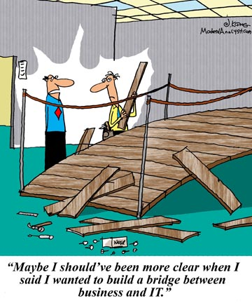 Humor - Cartoon: Business Analyst = The Bridge between Business & IT