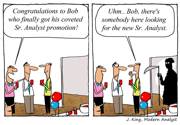 Humor - Cartoon: Finally... Promotion to Senior Analyst