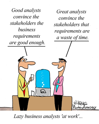 Humor - Cartoon: Lazy Business Analysts 'at Work'...