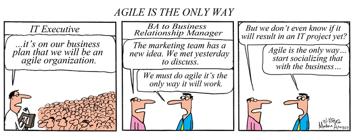 Agile Is the Only Way