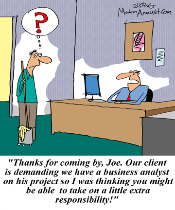 Humor - Cartoon: How some Business Analysts are promoted from within!