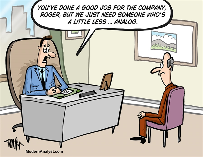 Humor - Cartoon: Modern Analyst?  Digital Skills Are a Must...