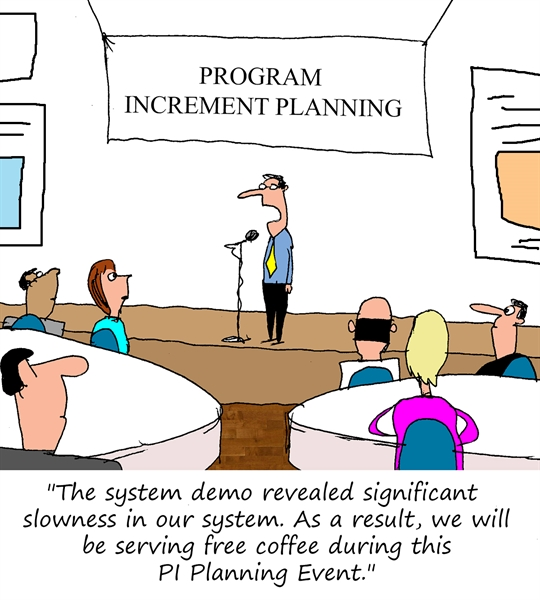 Humor - Cartoon: Program Increment Planning