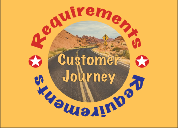 Requirements - Real Customer Journeys