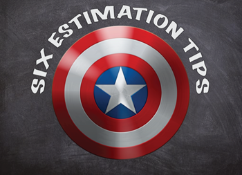 Six Estimation Safety Tips
