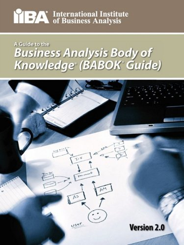 Business Analysis Body of Knowledge (BABOK 2.0)